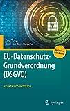 EU-Datenschutz-Grundverordnung : Praktikerhandbuch