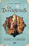 Museu de Ladrões - Volume 1. Coleção Os Defensores. Livro I (Em Portuguese do Brasil)
