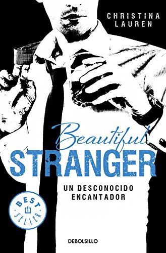 Beautiful Stranger (Saga Beautiful 2): Un desconocido encantador (BEST SELLER)