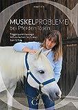 Muskelprobleme bei Pferden lösen (Amazon.de)