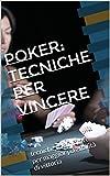 poker: tecniche per vincere