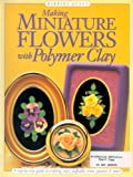 Image de Making Mini Flowers With Polymer Clay: A step-by-step guide to crafting roses, d
