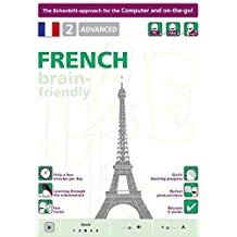 Brain-Friendly French, 2 Advanced, Computercourse Birkenbhil (Brain-Friendly, French in Only 5 Minutes)