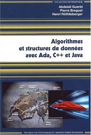 Algorithmes et structures de données avec Ada, C++ et Java