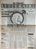 FIGARO LITTERAIRE du 27/04/1995 - LA PSYCHANALYSE EST-ELLE MISOGYNE - FREUD - DANIEL PENNAC - R. MERLE - N. SARRAUTE - M. SCHUMANN - LES DEUX GUITRY - VASSILI AXIONOV - DENIS ROCHE.