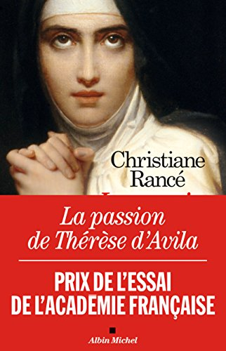 La Passion de Thrse d'Avila
