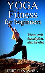 YOGA FITNESS for Weight Loss: Yoga for beginners, Yoga Sequencing, Weight loss, Calm Your Mind, Attain Inner Peace (English Edition)