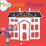 Mon petit Picasso | Sellier, Marie (1953-....). Auteur