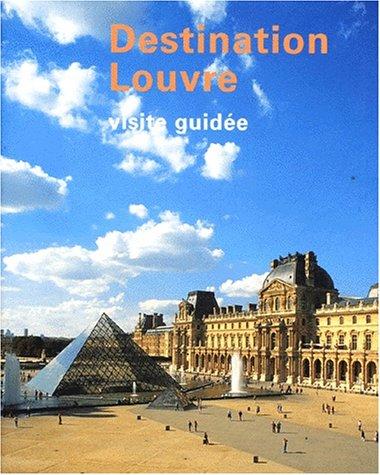 Destination Louvre par Collectif