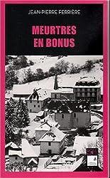 Meurtres en bonus