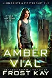 Amber Vial (Mixologists and Pirates Book 1) (English Edition)