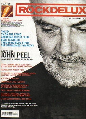 ROCK DE LUX. Nº 224. John Peel, homenaje al héroe de la radio. Elvis Costello. The Ex. Trembling Blue Stars. Revisión de The B´52. El cine de Eric Rohmer... No conserva CD.