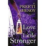 Love a Little Stronger