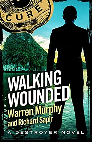 Walking Wounded: Number 74 in Series (The Destroyer)