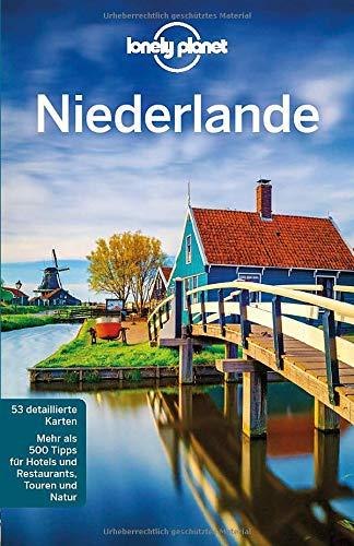 Lonely Planet Reiseführer Niederlande (Lonely Planet Reiseführer Deutsch)