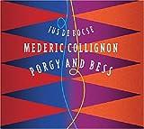 Porgy and Bess / Médéric Collignon, cornet, bugle et voix | Collignon, Mederic. Interprète