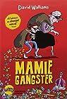 Mamie gangster par Walliams