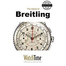 5 Milestone Breitling Watches, from 1915 to Today: Guidebook for luxury watches (English