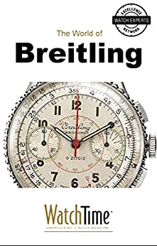 5 Milestone Breitling Watches, from 1915 to Today: Guidebook for luxury watches by [YOUPublish]