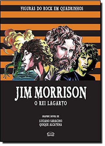 Jim Morrison. O Rei Lagarto (Em Portuguese do Brasil)