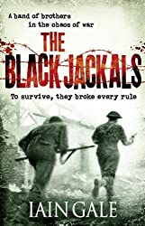 The Black Jackals by Iain Gale (2011-03-17)