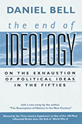 The End of Ideology: On the Exhaustion of Political Ideas in the Fifties