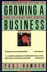 Growing a Business by Paul Hawken (1988-10-15)