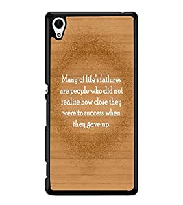 Fuson 2D Printed Quotes Designer back case cover for Sony Xperia Z4 - D4551