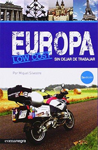 Europa low cost sin dejar de trabajar de Jose Antonio Miquel Silvestre (25 mar 2012) Tapa blanda