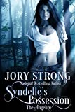 Syndelle's Possession (The Angelini Book 2)