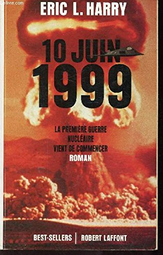 10 JUIN 1999 par ERIC L HARRY