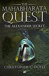 The Mahabharata Quest: The Alexander Secret