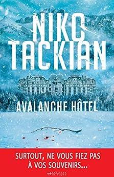Avalanche Hôtel (Suspense Crime) par [Tackian, Niko]