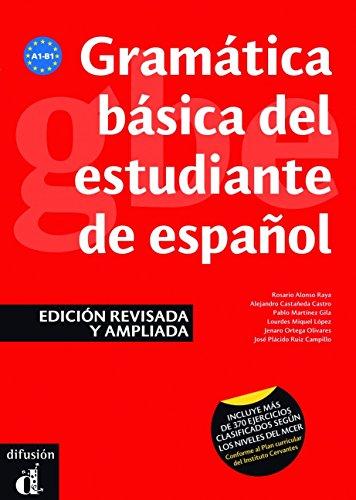 Gramática básica del estudiante de español (EDICIÓN REVISADA) (Ele- Gramatica Española) por Rosario Alonso