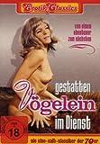 Erotik Classics: Gestatten - Vögelein Im Dienst