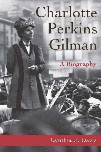 Charlotte Perkins Gilman: A Biography by Cynthia J. Davis (2003-06-01)