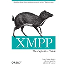 XMPP: The Definitive Guide: Building Real-Time Applications with Jabber Technologies (English Edition)