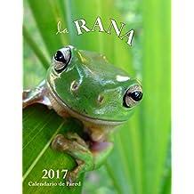 La Rana 2017 Calendario de Pared (Edición España)