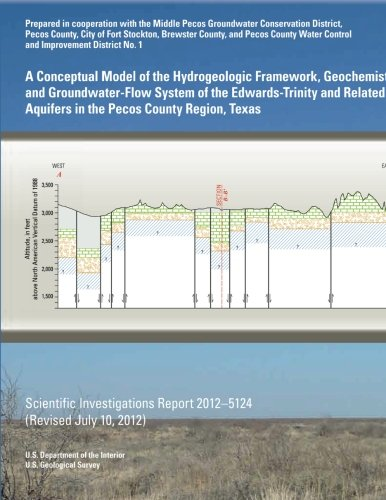 A Conceptual Model of the Hydrogeologic Framework, Geochemistry, and Groundwater-Flow System of the Edwards- Trinity and Related Aquifers in the Pecos County Region, Texas por U.S. Department of the Interior