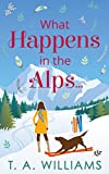 What Happens in the Alps... (English Edition)