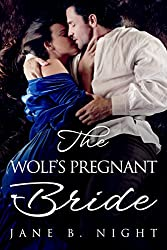 The Wolf's Pregnant Bride (English Edition)