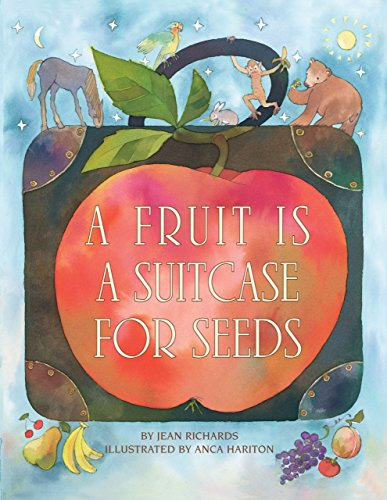 A Fruit Is a Suitcase for Seeds (Exceptional Nonfiction Titles for Primary Grades)