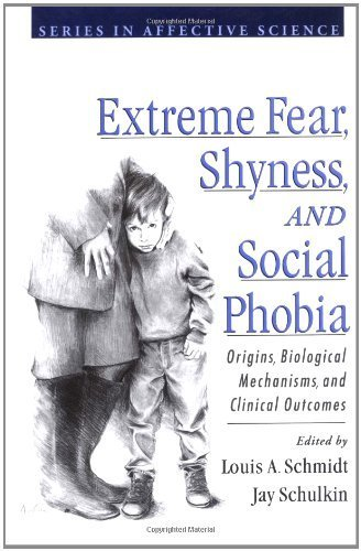Extreme Fear, Shyness, and Social Phobia (Series in Affective Science) (1999-09-02)