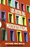Los retos del multiculturalismo: En el origen de la diversidad (Ensayo)