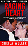 Raging Heart: The Intimate Story of the Tragic Marriage of O.J. and Nicole Brown Simpson (English Edition)