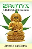 Zentiva A Philosophae of Cannabis