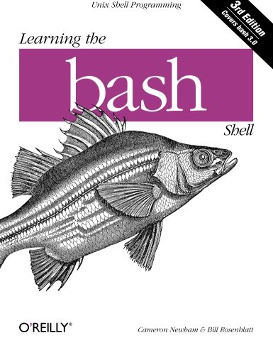 Learning the bash Shell: Unix Shell Programming (In a Nutshell (O'Reilly)) por Cameron Newham