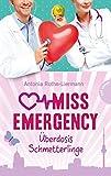 Miss Emergency, Band 5: Überdosis Schmetterlinge