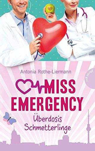 Preisvergleich Produktbild Miss Emergency 5: Überdosis Schmetterlinge