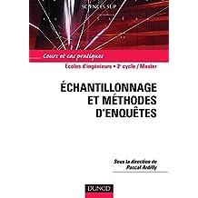 Echantillonnage et méthodes d'enquêtes : Cours et cas pratiques